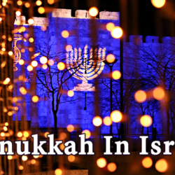 Hanukkah In Israel: 6 Special Ways to Celebrate